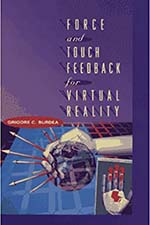 Force and Touch Feedback for Virtual Reality