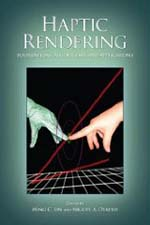Haptic Rendering Foundations Algorithms and Applications